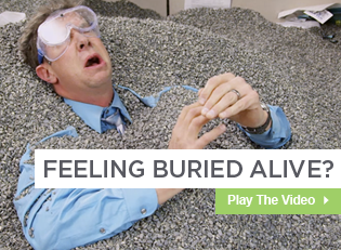 Feeling Buried Alive?
